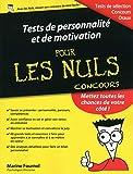Tests de personnalité et de motivation pour les Nuls Concours...