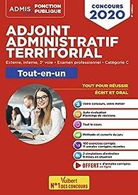 Concours Adjoint administratif territorial - Catégorie C - Tout-en-un - Concours externe, interne, 3e voie, examen professionnel 2020 par Olivier Bellégo