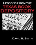 Lessons From the Texas Book Depository