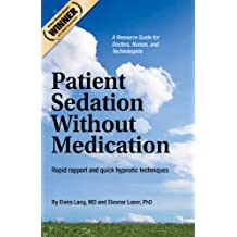 Patient Sedation Without Medication (English Edition)