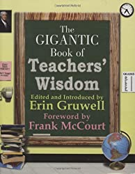The Gigantic Book of Teachers' Wisdom (English Edition)