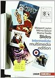Slides intermediate. Fascicolo ponte. Per le Scuole superiori. Con CD Audio. Con CD-ROM. Con espansione online: 3