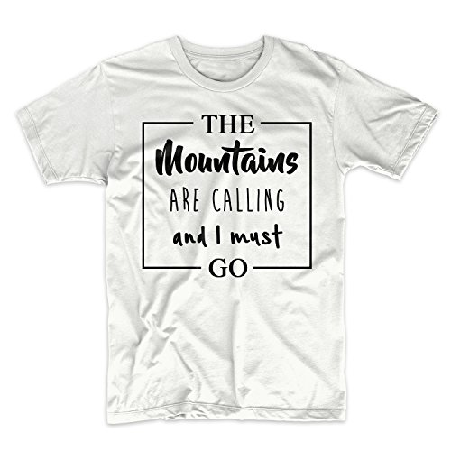 The Mountains Are Calling And I Must Go Herren T-Shirt Weiß Small