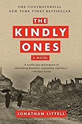 The Kindly Ones: A Novel by Jonathan Littell (2010-02-02)