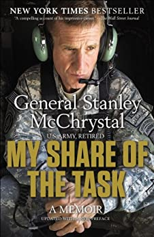 My Share of the Task: A Memoir par [McChrystal, General Stanley]