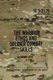 TC 3-21.75 The Warrior Ethos and Soldier Combat Skills: August 2013