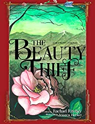 The Beauty Thief: Story Book (English Edition)