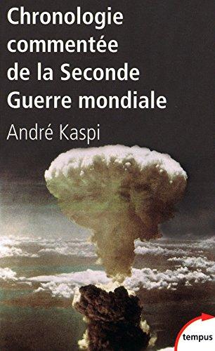 Chronologie commentée de la Deuxième Guerre mondiale