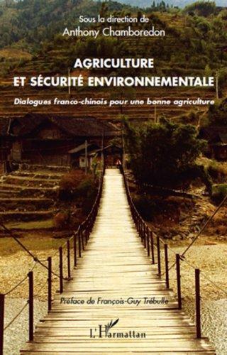 agriculture-et-scurit-environnementale-dialogues-franco-chinois-pour-bonne-agriculture