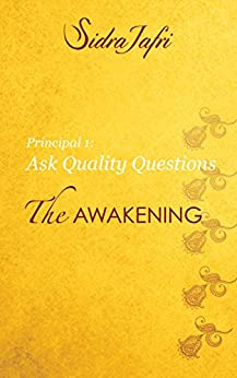 Ask Quality Questions (The Awakening) by [Jafri, Sidra]