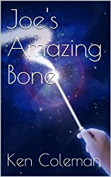 Joe's Amazing Bone