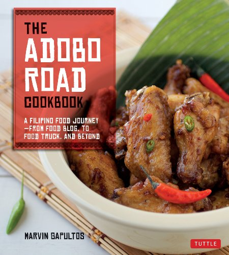 The Adobo Road Cookbook: A Filipino Food Journey por Marvin Gapultos