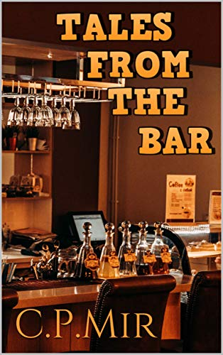 Tales from the bar (English Edition) -