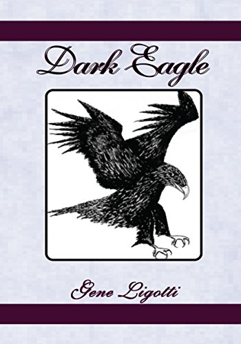 Dark Eagle: Six Crucial Years in the Life of Benedict Arnold (English Edition) -