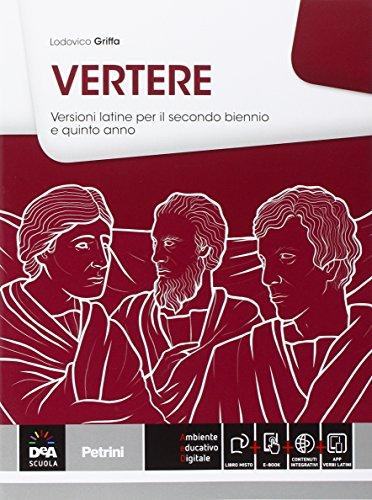 Versioni latine. Per il triennio delle Scuole superiori. Con e-book. Con espansione online