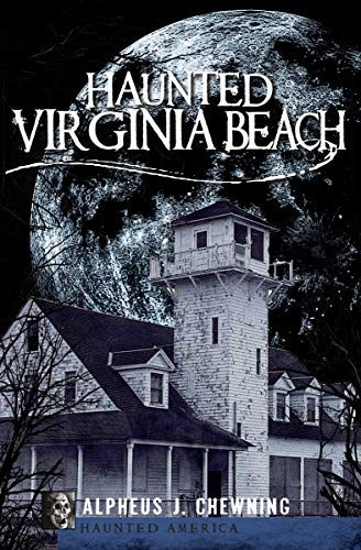 Haunted Virginia Beach (Haunted America) (English Edition)