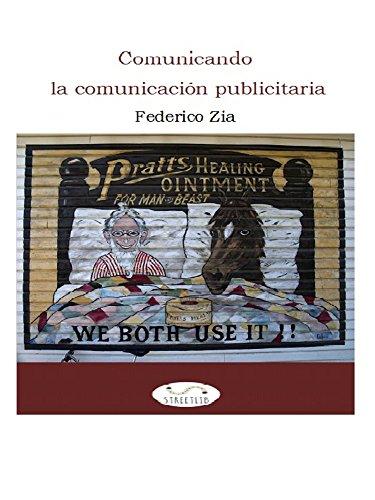 Comunicando la comunicación publicitaria por Federico Zia