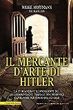 Il mercante d'arte di Hitler (eNewton Saggistica)