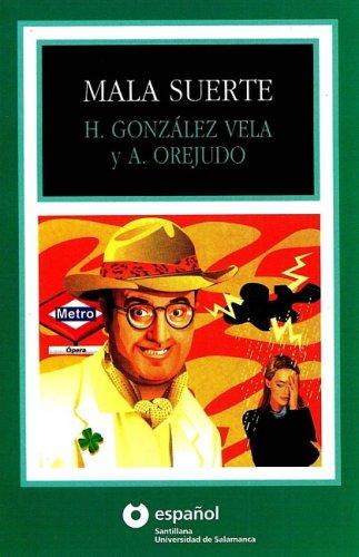 Mala suerte. Primo livello (Leer en Espanol) por Gonzalez