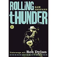 Rolling Thunder: Unterwegs mit Bob Dylan