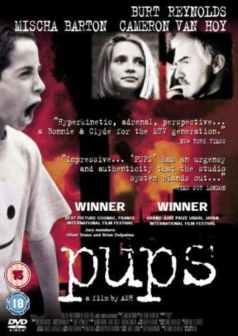 Pups (1999) [DVD] by Mischa Barton