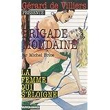 Brigade Mondaine 316 : La Femme qui s'éloigne
