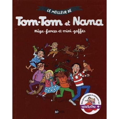Le meilleur de Tom-Tom et Nana, Tome 07: Méga-farces et mini-gaffes