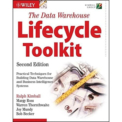 The Data Warehouse Lifecycle Toolkit by Ralph Kimball (2008-01-10)