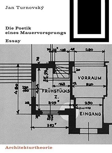 Die Poetik Eines Mauervorsprungs (Bauwelt Fundamente) by Jan Turnovsk?? (1987-01-10)