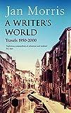 A Writer's World: Travels 1950-2000