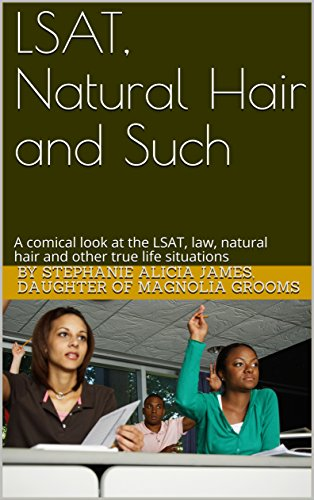 lsat-natural-hair-and-such-a-comical-look-at-the-lsat-law-natural-hair-and-other-true-life-situation