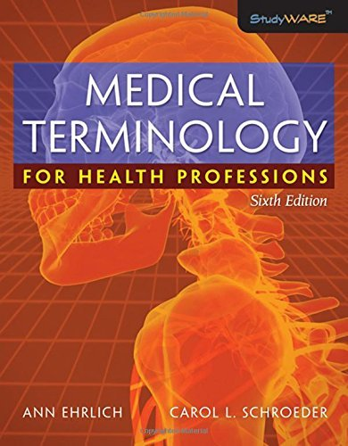 Medical Terminology for Health Professions by Ann Ehrlich (2008-07-02)