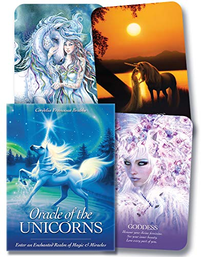 Oracle of the Unicorns: Enter an Enchanted Realm of Magic and Miracles -