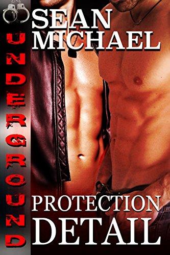 Protection Detail (Underground Book 3)