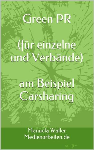 Green PR am Beispiel Carsharing (PR Ratgeber 3)
