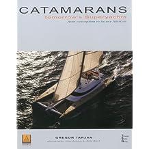 Catamarans: Tomorrow's Superyachts