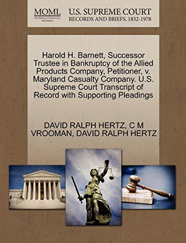 Harold H  Barnett, Successor Trustee in Bankruptcy of the Allied Products  Company, Petitioner, v  Maryland Casualty Company  U S  Supreme Court