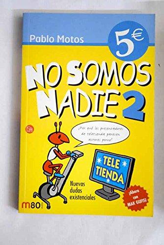 No Somos Nadie, Vol. 2 (Punto De Lectura 5 Euros)