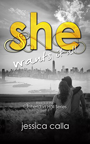 she-wants-it-all-the-sheridan-hall-series-book-3-english-edition