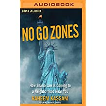 No Go Zones: How Sharia Law Is Spreading in America
