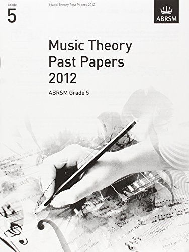 Music Theory Past Papers 2012, ABRSM Grade 5 (Theory of Music Exam papers) by ABRSM (2013-01-03)