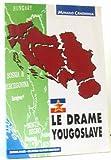 Le drame yougoslave