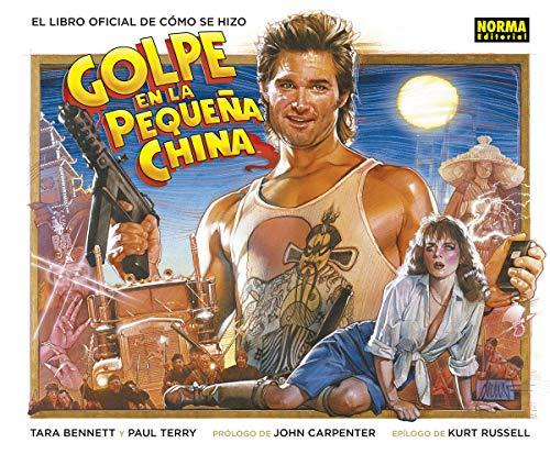 El Libro Oficial de Cómo se Hizo Golpe en la Pequeña China por Paul Terry Tara Bennett