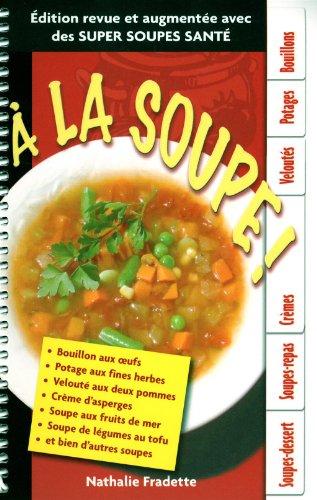 A la Soupe 2e ed.