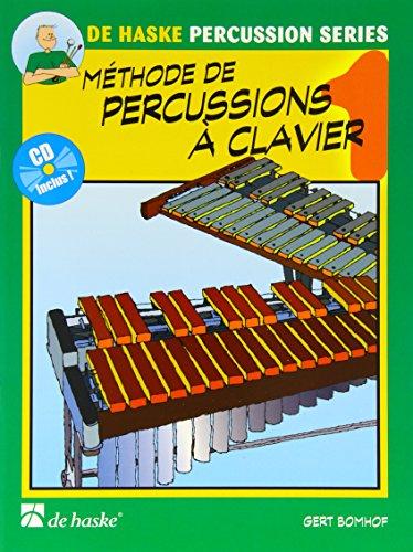 Methode de Percussions a Clavier 1 par Gert Bomhof