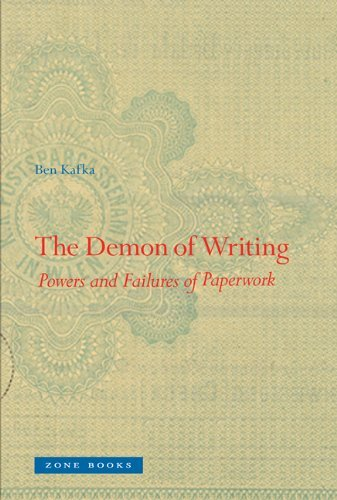 The Demon of Writing: Powers and Failures of Paperwork by Ben Kafka (2012-11-02)