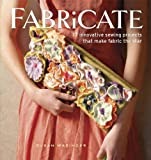 Image de Fabricate: 2 Innovative Sewing Projects that Make Fabric the Star