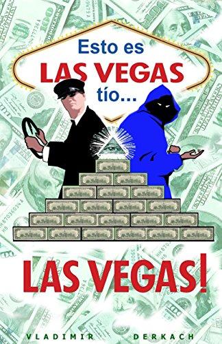 Esto es Las Vegas, tío Las Vegas !