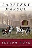 Buchinformationen und Rezensionen zu Radetzkymarsch (Edition Anaconda, Lesebändchen) von Joseph Roth
