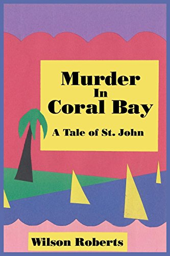 Murder in Coral Bay: A Tale of St. John (English Edition) - Coral Edge